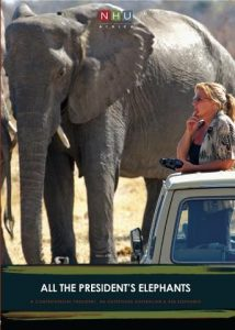 Sharon Pincott's All the President's Elephants documentary online